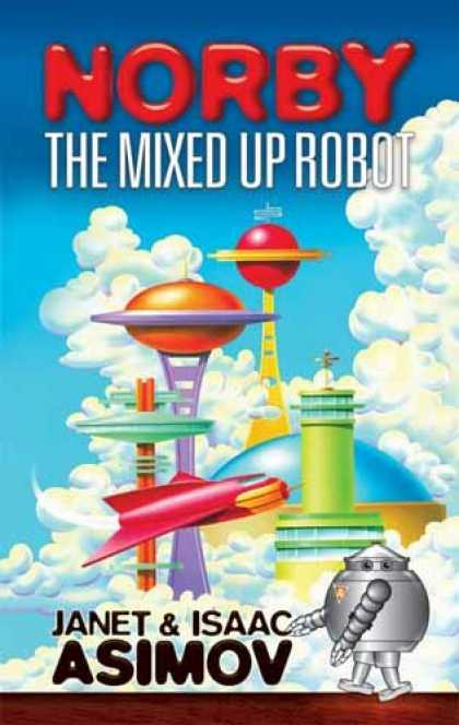 Isaac Asimov Books - Norby the Mixed-Up Robot