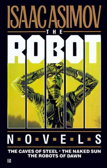 Isaac Asimov Books - Robot Trilogy: The Caves of Steel, The Naked Sun, The Robots of Dawn