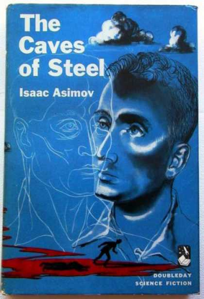 Isaac Asimov Books - The Caves of Steel