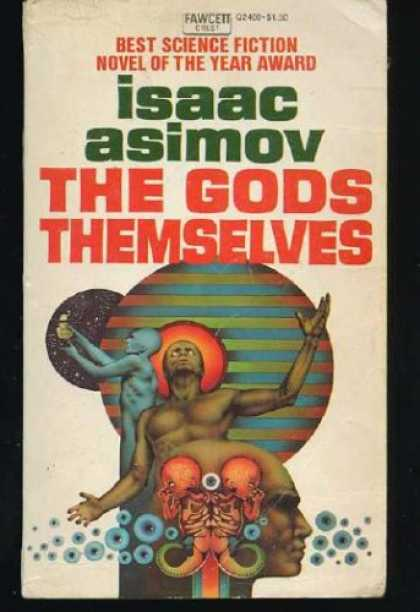 Isaac Asimov Books - THE GODS THEMSELVES
