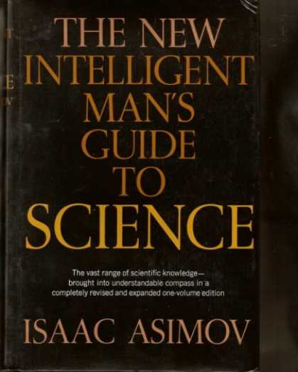 Isaac Asimov Books - The New Intelligent Man's Guide to Science (Complete One-Volume Edition)