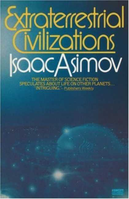 Isaac Asimov Books - Extraterrestrial Civilizations