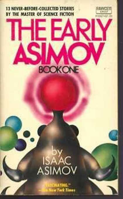 Isaac Asimov Books - The Early Asimov, Book I