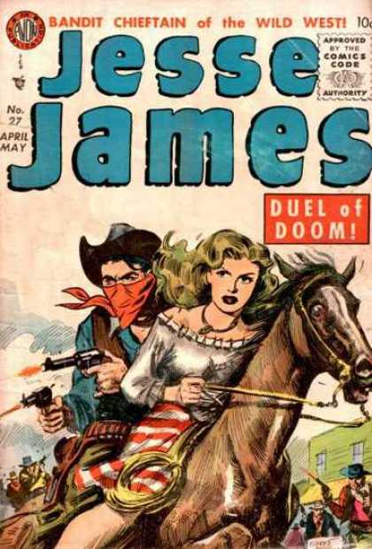 Jesse James 27 - Bandit Chieftain Of The Wild West - No 27 April May - Duel Of Doom - Western - Horse