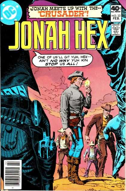 Jonah Hex 33 - Crusader - All New - Johan Meets Up With The - No Way - Stop Us All - Darwyn Cooke, Luis Dominguez