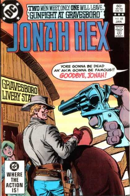 Jonah Hex 68 - Gravesboro - Lovery Star - Gungight At Gravesboro - Where Is The Action - Gun Night - Dick Giordano