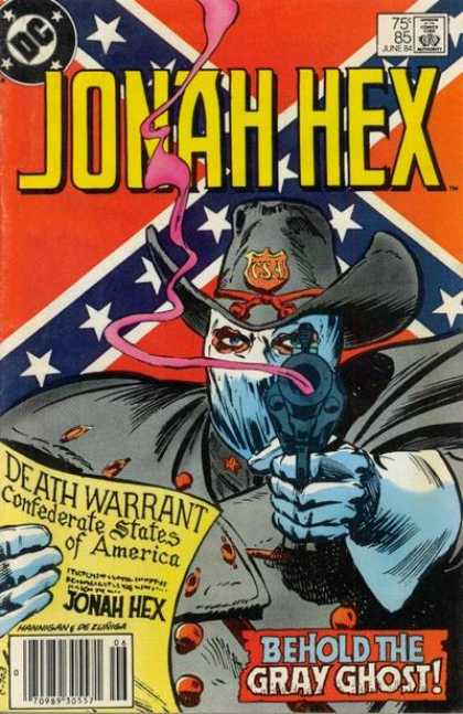 Jonah Hex 85 - Rebel Flag - Gun - Death Warrant - Behold The Grey Ghost - Cowboy Hat - Tony DeZuniga