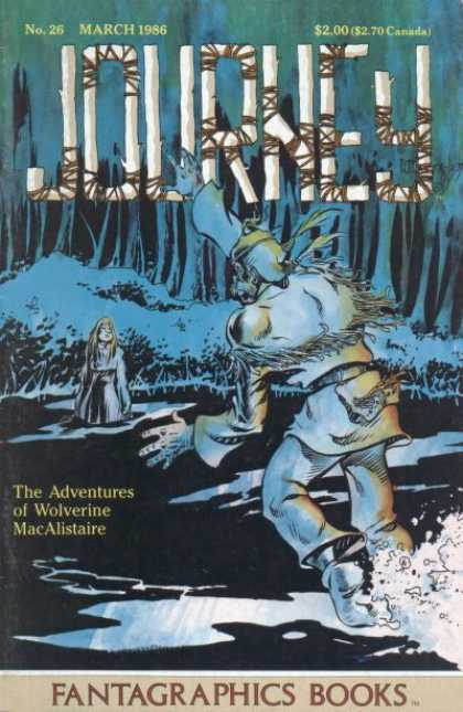 Journey 26 - March 1986 - Trees - 270 Canada - The Adventures Of Wolverine Macalistaire - Fantagraphics Books - William Messner-Loebs