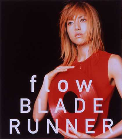 Jpop CDs - Flow / Blade Runner