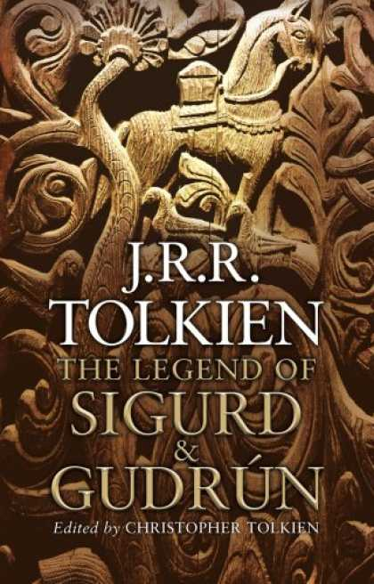 J.R.R. Tolkien Books - The Legend of Sigurd and Gudrun