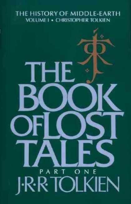 J.R.R. Tolkien Books - THE BOOK OF LOST TALES
