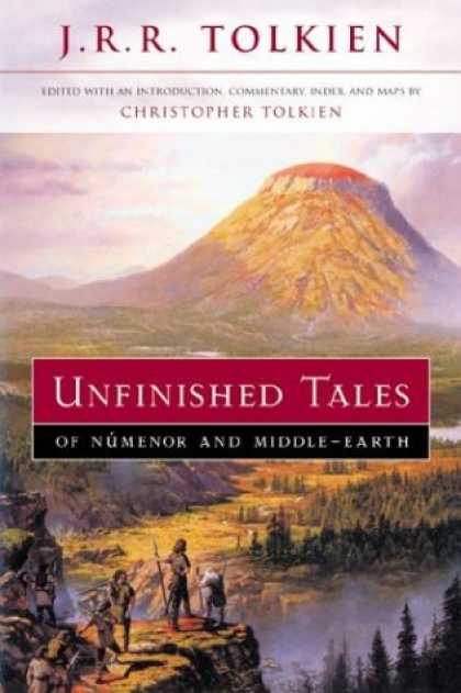 J.R.R. Tolkien Books - Unfinished Tales of Numenor and Middle-Earth
