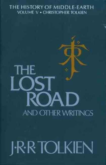 J.R.R. Tolkien Books - The Lost Road and Other Writings
