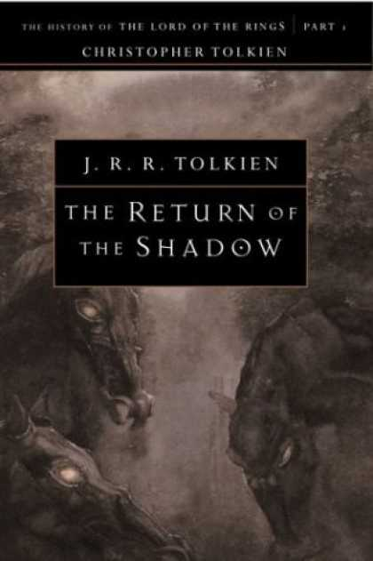 J.R.R. Tolkien Books - The Return of the Shadow: The History of The Lord of the Rings, Part One (The Hi