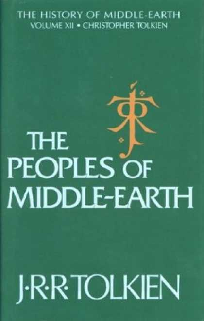 J.R.R. Tolkien Books - The Peoples of Middle-Earth (The History of Middle-Earth, Vol. 12)