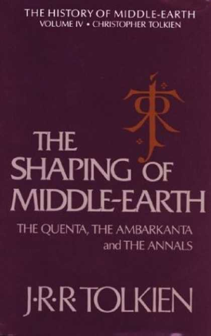 J.R.R. Tolkien Books - The Shaping of Middle-Earth: The Quenta, the Ambarkanta and the Annals (The Hist