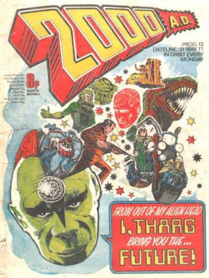 Judge Dredd - 2000 AD 13 - Out Of My Alien Head - Judge Dredd Bring Future - Dredd 21 May 77 - Dredd Program 13 - Thargs Alien Head