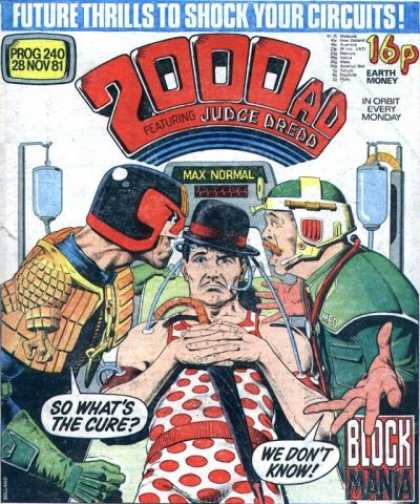 Judge Dredd - 2000 AD 240 - Earth Money - Max Normal - So Whats The Cure - Doctor - We Dont Know