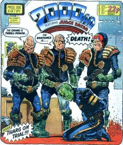Judge Dredd - 2000 AD 386 - Prog 386 - 6 Oct 84 - Death - The Crime Is Thrill Power - Earth Money