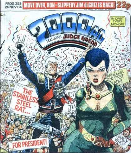 Judge Dredd - 2000 AD 393 - Jim Di Griz - Stainless Steel Rat - Blue Hair - In Orbit Every Monday - For President