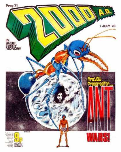 Judge Dredd - 2000 AD 71 - Orange And Blue Ant - Prog 71 - 1 July 78 - Are You Prepared For Ant Wars - In Orbit Every Monday