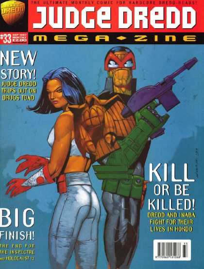 Judge Dredd Megazine III 33 - New Story - Judge Dredd Trips Out - Kill Or Be Killed - Big Finish - The Inspectre