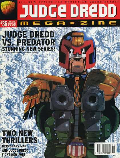 Judge Dredd Megazine III 36 - Judge Dredd Vs Predator - Stunning New Series - Two New Thrillers - Missionary Man - Fight New Foes