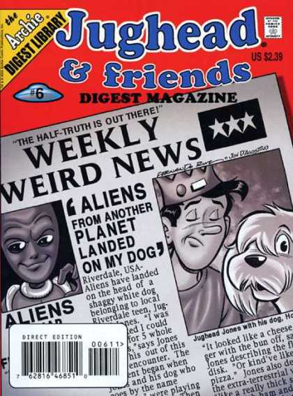 Jughead & Friends Digest 6 - Us 239 - The Archie Digest Library - 6 - 762816468510 - Weekly Weird News