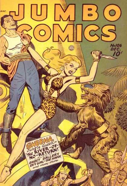 Jumbo Comics 106 - Sheena Jungle Queen - The River Of No Return - Ghost Gallery - Sky Girl--the Hawk - Spears