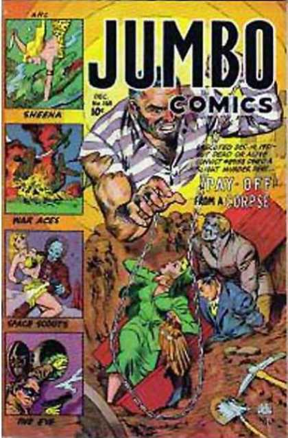 Jumbo Comics 165 - Sheena - The Eye - Pay Off From A Corpse - Grave - Prisoner