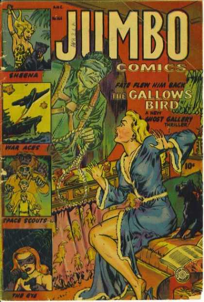 Jumbo Comics 166 - Gallows Bird - Sheena - Plane - War Aces - The Eye