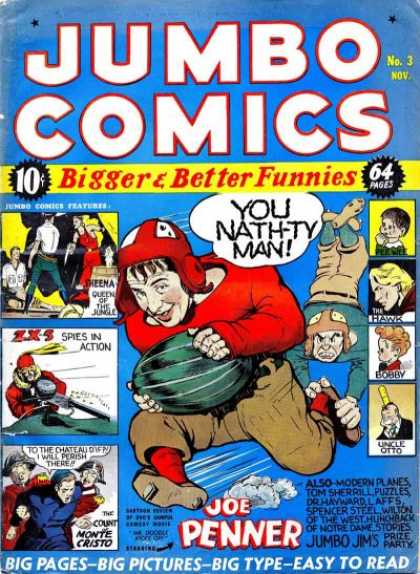 Jumbo Comics 3 - Joe Penner - Football - Bigger U0026 Better Funnies - You Nathty Man - Spies In Action