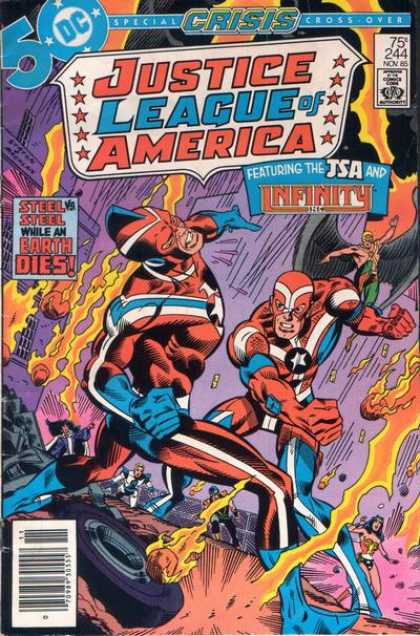 Justice League of America 244 - Steel Vs Steel While An Earth Dies - Featuring The Jsa And Infinity - Citizen Steel - Commander Steel - Crisis Cross-over - Joe Staton