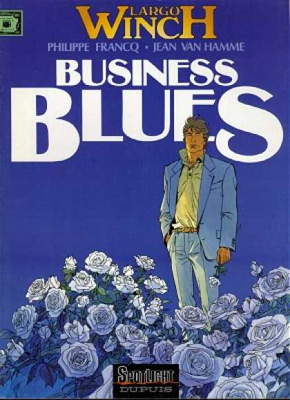 Largo Winch 4 - Phillipe Francq - Jean Van Hamme - Business Blues - Blue Suit - Roses