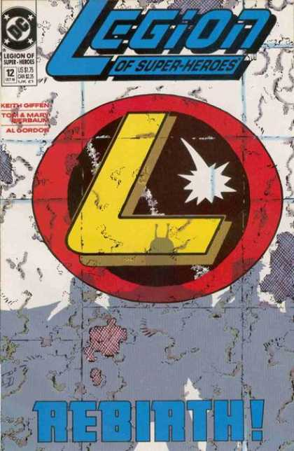 Legion of Super-Heroes (1989) 12 - Keith Giffen - Tom - Mary Werbaum - Al Gordon - Rebirth - Keith Giffen