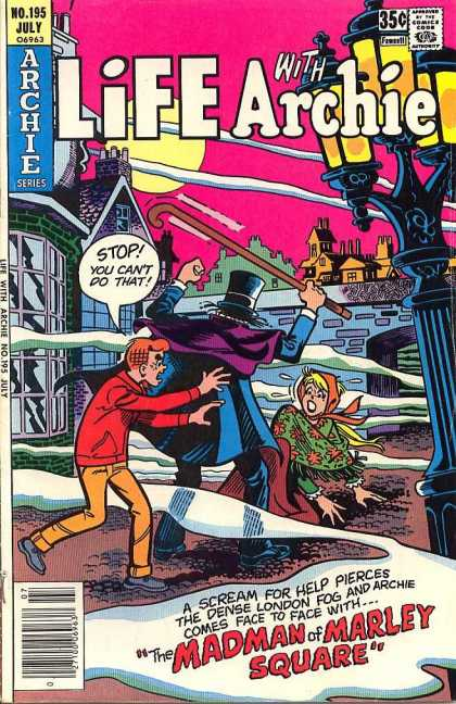 Life With Archie 195 - Stop - Madman - Scream - London Fog - Help
