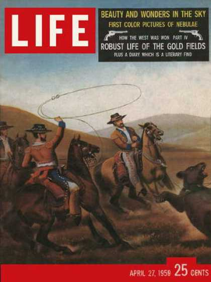Life - Gold rush days