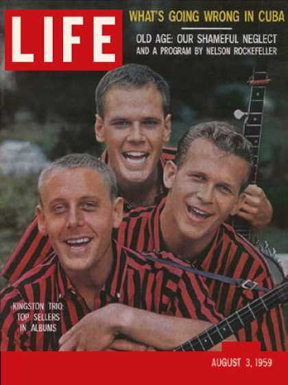 Life - The Kingston Trio
