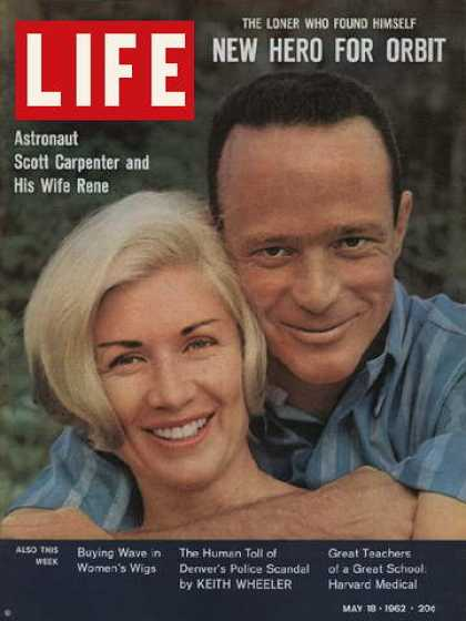 Life - Astronaut Scott Carpenter and wife Rene