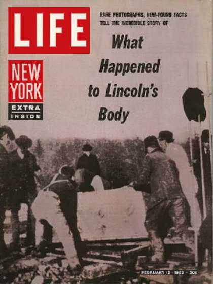 Life - Lincoln's exhumation