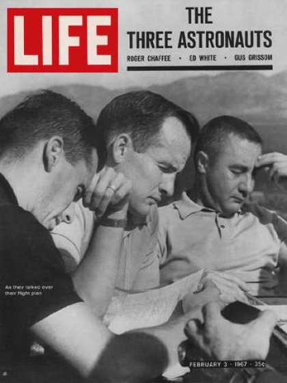 Life - Astronauts Roger Chafee, Ed White and Gus Grissom