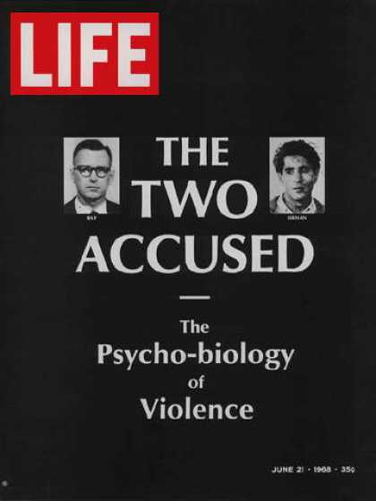 Life - James Earl Ray and Sirhan Sirhan
