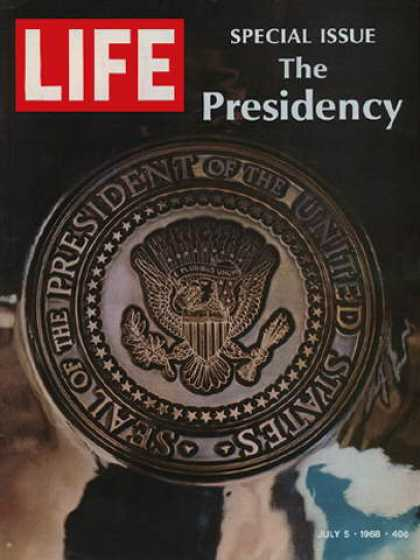 Life - Presidential Seal