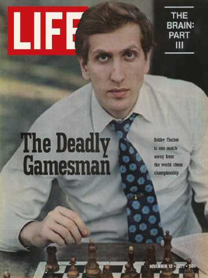 Life - Chess champion Bobby Fischer