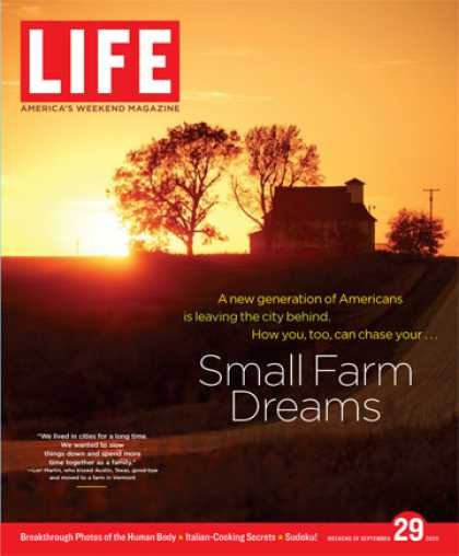 Life - Many Americans are choosing to move from cities to small farms. See what's behin