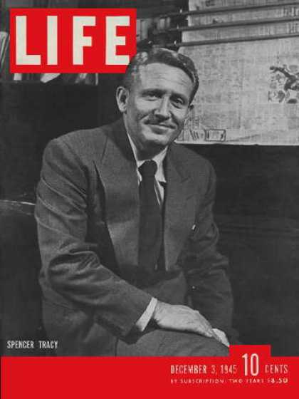 Life - Spencer Tracy