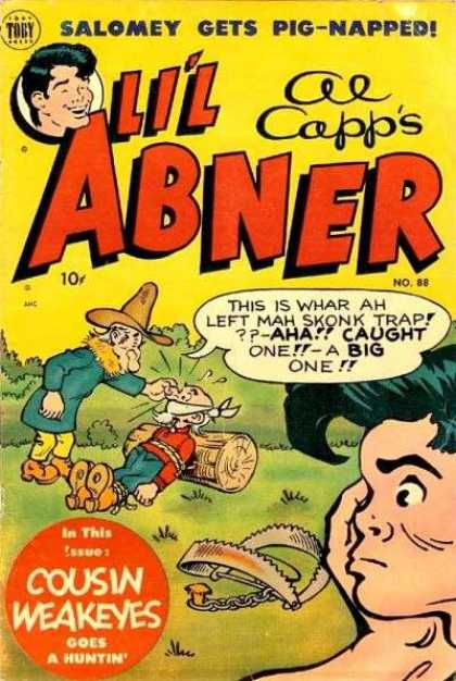 Li'l Abner 88 - Salomey - Cousin Weakness - Bear Trap - Holes In Boot - Log