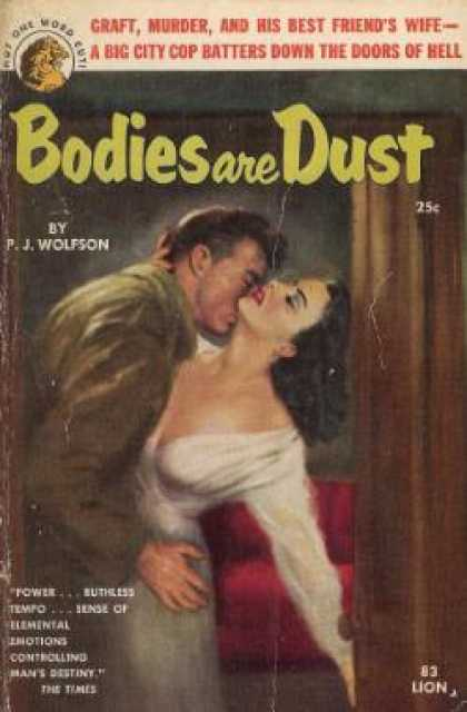Lion Books - Bodies Are Dust - P.j. Wolfson