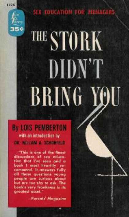 Lion Books - The Stork Didn't Bring You - Lois Pemberton