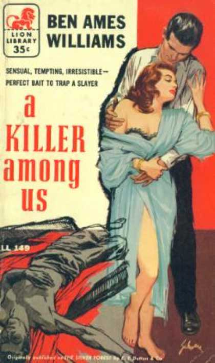 Lion Books - A Killer Among Us - Ben Ames Williams
